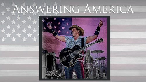 Answering America: Ted Nugent